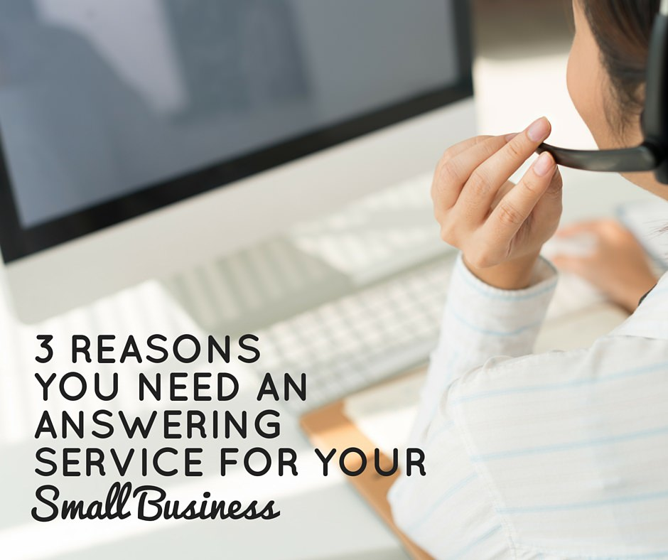 3 reasons you need an answering service for your small business