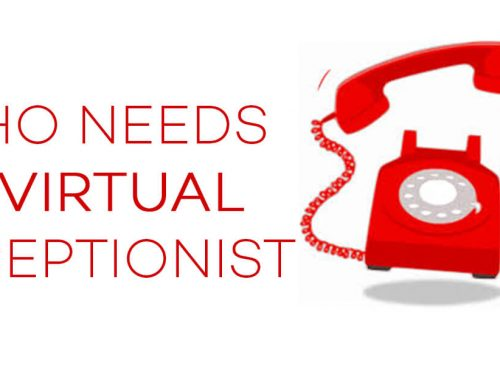 Who needs a Virtual Receptionist?